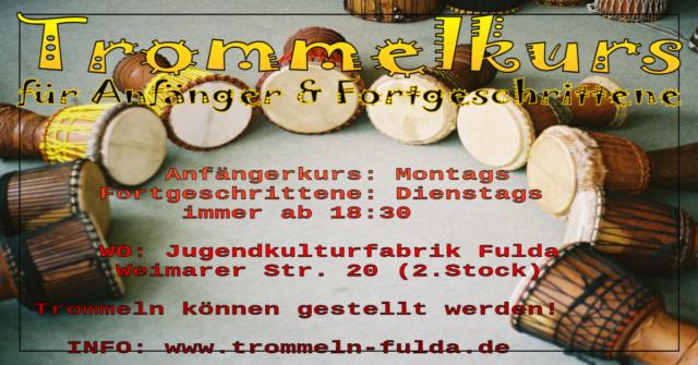 Trommelkurs Fortgeschrittene @ Jugendkulturfabrik | Fulda | Hessen | Deutschland